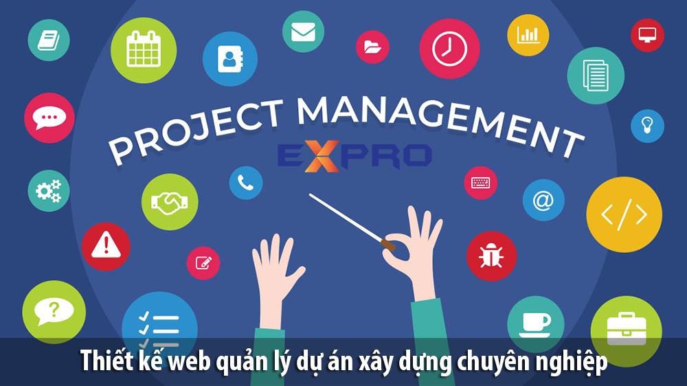 Thiết kế website quản lý dự án xây dựng chuyên nghiệp