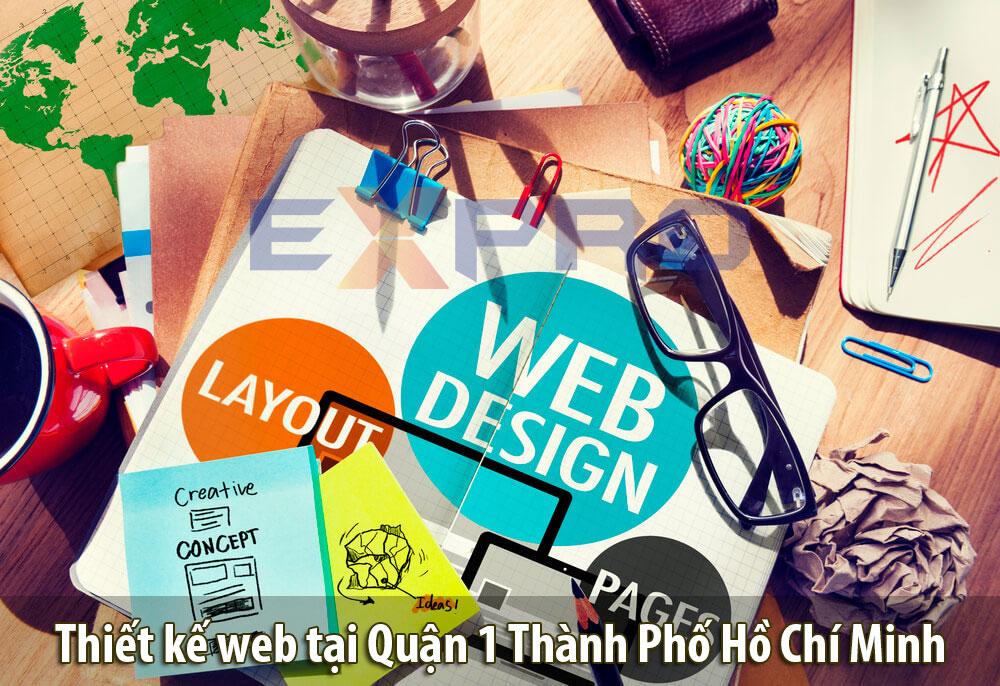 Thiết kế web tốt nhất tại Quận 1 thành phố Hồ Chí Minh