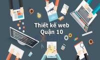 Thiết kế web tại Quận 10 Thành Phố Hồ Chí Minh