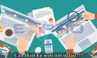 Cần thiết kế web tìm ở đâu?