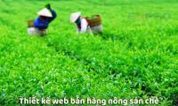 thiết kế web bán hàng nông sản chè Thái Nguyên