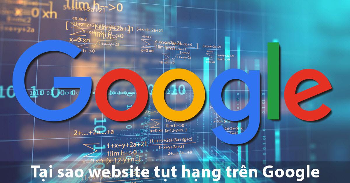 Tại sao website bị tụt hạng liên tục trên các trang tìm kiếm Google?